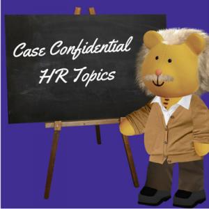 Case Confidential - HR Topics